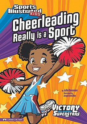 Sports Illustrated Kids: Cheerleading Really is a Sport   (Series #1) - EyeSeeMe African American Children's Bookstore