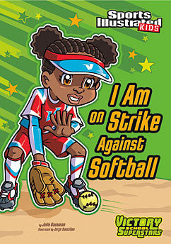 Sports Illustrated Kids: I Am on Strike Against Softball (Series #2) - EyeSeeMe African American Children's Bookstore