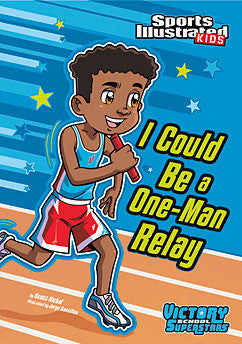 Sports Illustrated Kids: I Could Be a One-Man Relay  (Series #3) - EyeSeeMe African American Children's Bookstore