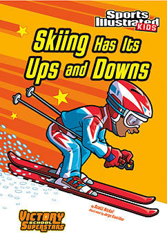 Sports Illustrated Kids: Skiing Has Its Ups and Downs  (Series #7) - EyeSeeMe African American Children's Bookstore