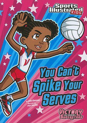 Sports Illustrated Kids:  You Can't Spike Your Serves  (Series #8) - EyeSeeMe African American Children's Bookstore