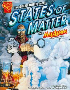 Max Axiom, Super Scientist - The Solid Truth about States of Matter - EyeSeeMe African American Children's Bookstore