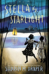 Stella by Starlight - EyeSeeMe African American Children's Bookstore