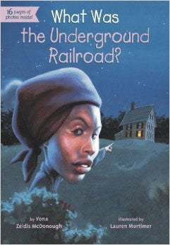 What was the Underground Railroad? - EyeSeeMe African American Children's Bookstore