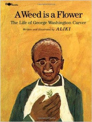 A Weed is a Flower - EyeSeeMe African American Children's Bookstore