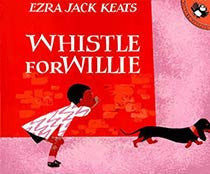 Whistle for Willie - EyeSeeMe African American Children's Bookstore