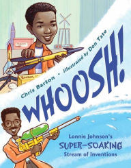 Whoosh!: Lonnie Johnson's Super-Soaking Stream of Inventions - EyeSeeMe African American Children's Bookstore