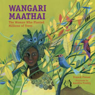 Wangari Maathai: The Woman Who Planted Millions of Trees - EyeSeeMe African American Children's Bookstore
