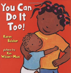 You Can Do It Too! - EyeSeeMe African American Children's Bookstore