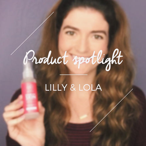 Product Spotlight: Lilly & Lola's Hydrate Your Skin Review