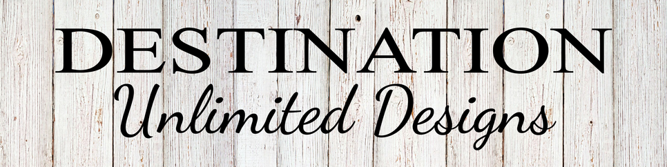 Destination Unlimited Designs