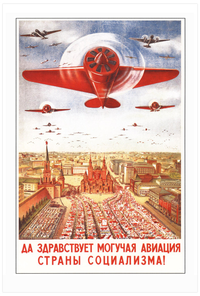 Long live the mighty airforce of the socialist country! [1939]