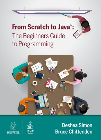 - From Scratch to Java: A Beginner's Guide to Programming - Purchase for Individual Use (NOT FOR A COURSE)