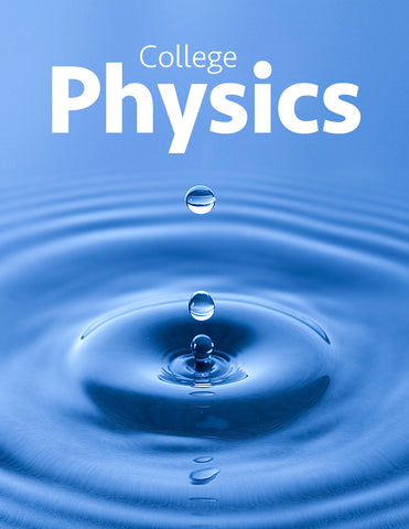 - College Physics - Purchase for Individual Use (NOT FOR A COURSE)