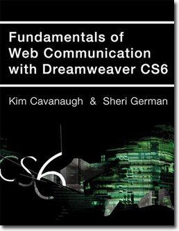 - Fundamentals of Web Communication with Dreamweaver CS6 - Purchase for Individual Use (NOT FOR A COURSE)