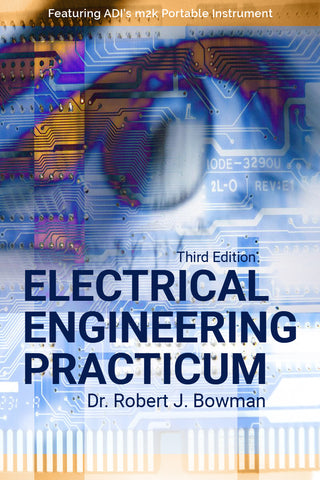 - Electrical Engineering Practicum - Third Edition - Purchase for Individual Use (NOT FOR A COURSE)