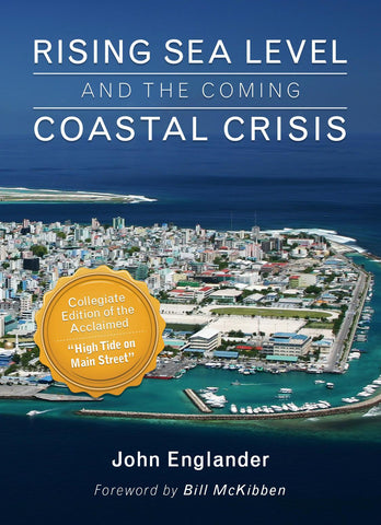 - Rising Sea Level and the Coming Coastal Crisis - PURCHASE FOR INDIVIDUAL USE (NOT FOR A COURSE)