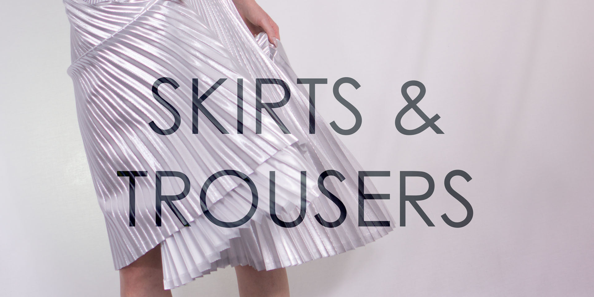 skirts & trousers banner