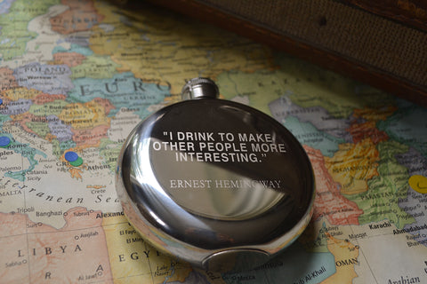 I Drink To Make Others More Interesting ~ Arrow & Axe Flask