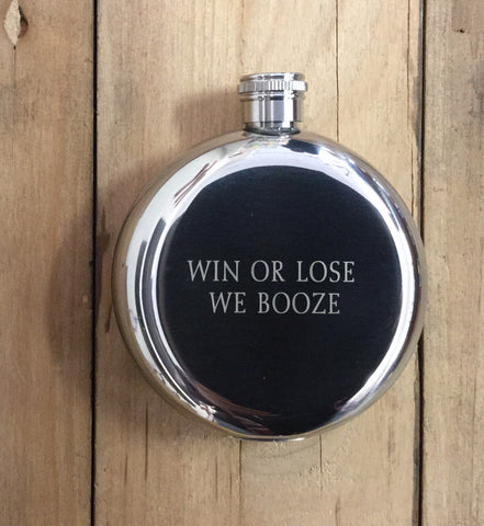 "Arrow & Axe Flask: ""Win Or Lose We Booze"""