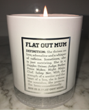 Flat Out Mum Candle