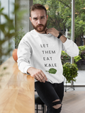 Let Them Eat Kale Sweatshirt - White