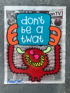 don't be a twat