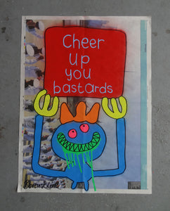 Cheer up you bastards (Medium)