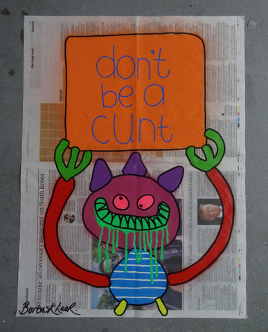 Don't be a cunt (Medium)