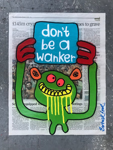 don't be a wanker