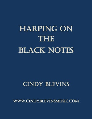 Harping On The Black Notes