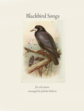Blackbird Songs for Solo Piano - Digital Download