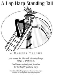 A Lap Harp Standing Tall