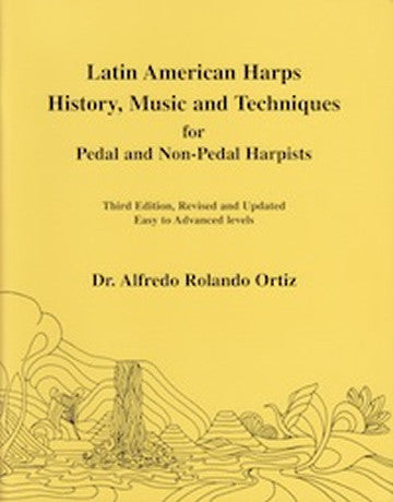 Latin American Harps History, Music and Techniques