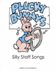 Plucky Bunny's Silly Staff Songs