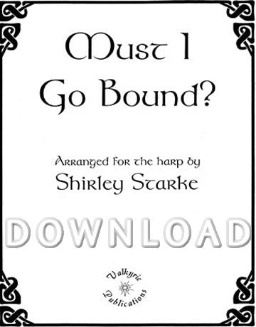 Must I Go Bound - Digital Download