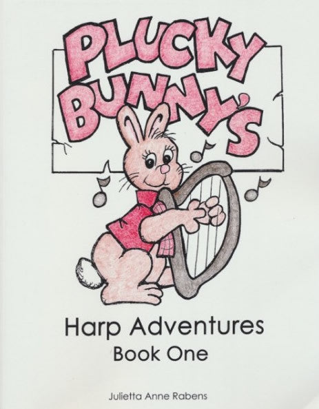 Plucky Bunny's Harp Adventures - Book 1