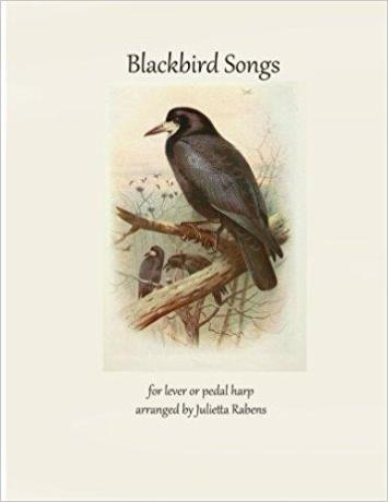 Blackbird Songs for Lever or Pedal Harp
