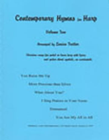 Contemporary Hymns for Harp – Volume 2
