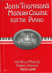 John Thompson's Modern Course For The Piano: The Third Grade Book