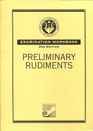 Royal Conservatory of Music Preliminary Rudiments Examination Workbook