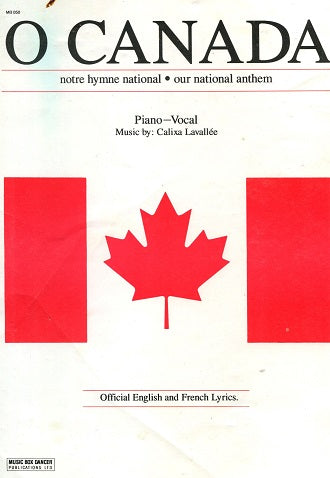 O Canada : Piano & Vocal