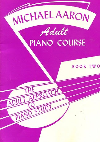 Michael Aaron Adult Piano Course: Book Two