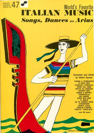 World's Favorite Italian Music: Songs, Dances and Arias