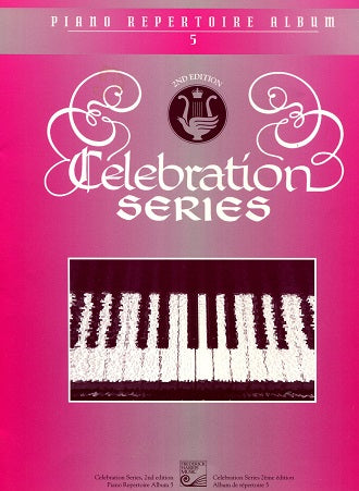 Celebration Series: Piano Repertoire Album 5