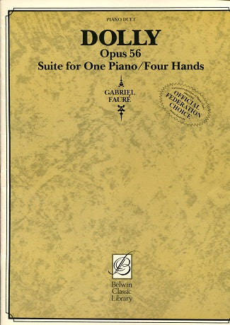 Dolly: Opus 56 - Suite for One Piano/ Four Hands