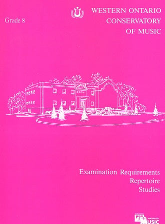 Western Ontario Conservatory of Music: Grade 8 Examination Preperation Book