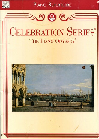 Celebration Series:  The Piano Odyssey -Piano Repertoire Album 7