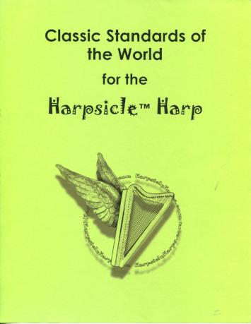 Classic Standards of the World for the Harpsicle Harp