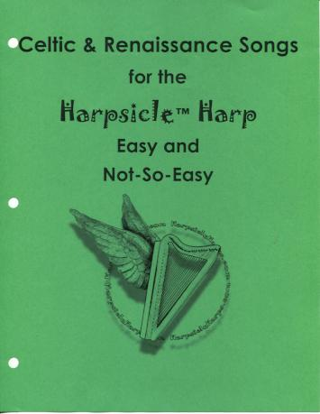 Celtic & Renaissance Songs for the Harpsicle Harp